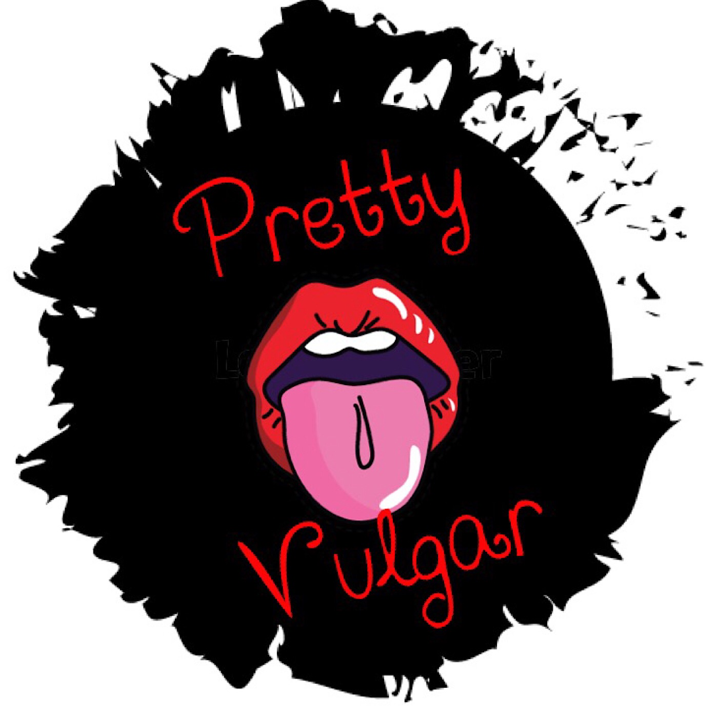 Pretty Vulgar Ladies